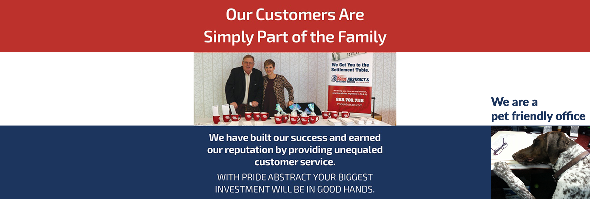 our customers are part of the family